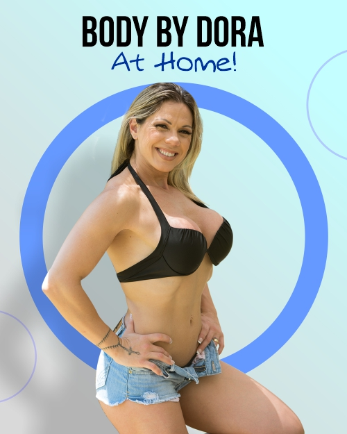 Body By Dora - At Home
